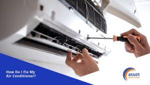 How-Do-I-Fix-My-Air-Conditioner