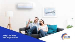 Stay Cool with The Right Aircon