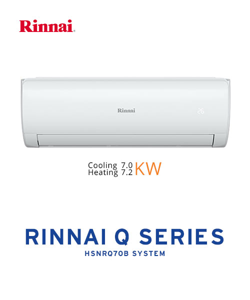 Rinnai Air Conditioner Q Series HSNRQ70B